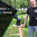 How to Build a Telescope Tripod