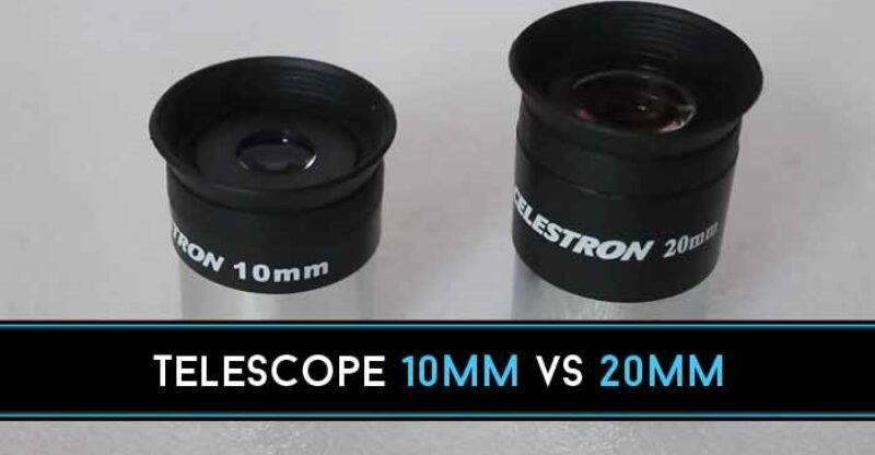 Telescope 10mm vs 20mm